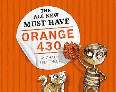 The All New Must Have Orange 430 by Michael Speechley