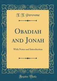 Obadiah and Jonah by T T Perowne image