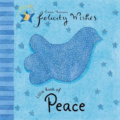 Felicity Wishes: Little Book Of Peace by Emma Thomson image