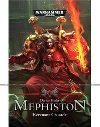Mephiston: The Revenant Crusade (HB)