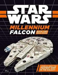 Star Wars: Millennium Falcon Book and Mega Model by Star Wars