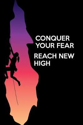 Conquer your fear reach new high by Maggie Marrie image