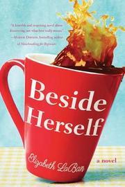 Beside Herself by Elizabeth LaBan