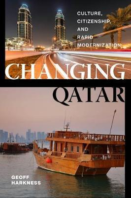 Changing Qatar by Geoff Harkness