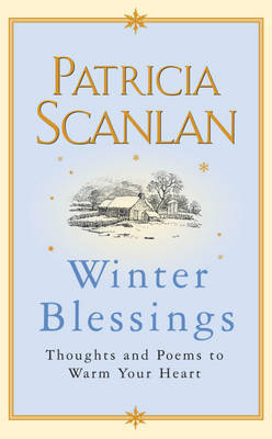 Winter Blessings: Thoughts and Poems to Warm Your Heart by Patricia Scanlan image