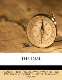 The Dial Volume 41 by Francis F 1843 Browne