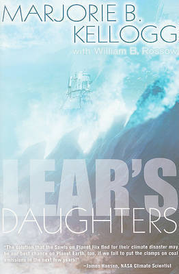Lear's Daughters by Marjorie B Kellogg