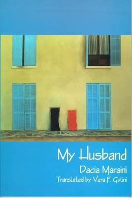 My Husband by Dacia Maraini image