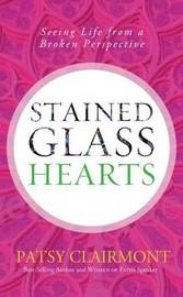 Stained Glass Hearts by Patsy Clairmont