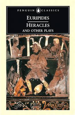Heracles and Other Plays by * Euripides image
