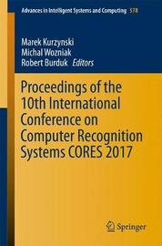 Proceedings of the 10th International Conference on Computer Recognition Systems CORES 2017 image