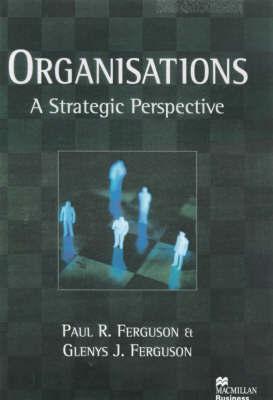 Organisations by Paul R. Ferguson