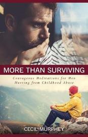 More Than Surviving by Cecil Murphey