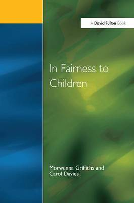 In Fairness to Children by Morwenna Griffiths image