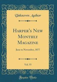 Harper's New Monthly Magazine, Vol. 55 by Unknown Author image