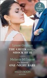 The Greek Claims His Shock Heir by Lynne Graham