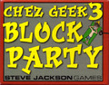 Chez Geek 3: Block Party Expansion