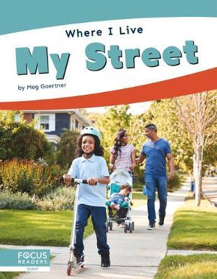 Where I Live: My Street by Meg Gaertner