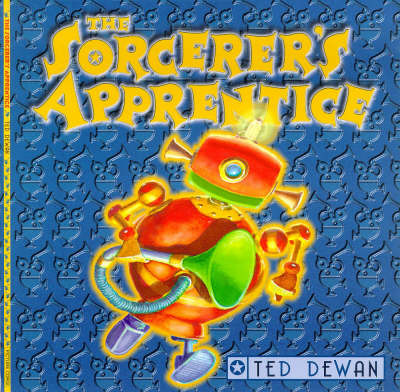 The Sorcerer's Apprentice by Ted Dewan image
