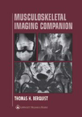 Musculoskeletal Imaging Companion by Thomas Berquist