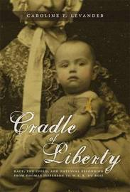 Cradle of Liberty by Caroline Field Levander image