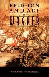 Religion and Art by Richard Wagner