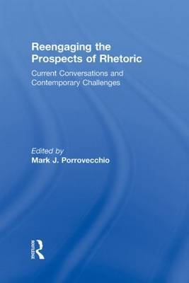 Reengaging the Prospects of Rhetoric image