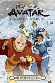 Avatar: The Last Airbender--North and South Part Three by Gene Luen Yang