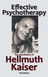Effective Psychotherapy by Hellmuth Kaiser image