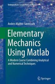 Elementary Mechanics Using Matlab by Anders Malthe-Sorenssen image