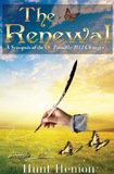 The Renewal, a Synopsis of Possible 2012 Changes by Hunt Henion