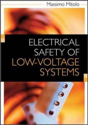 Electrical Safety of Low-Voltage Systems by Massimo Mitolo image