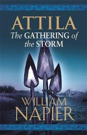 Attila: The Gathering of the Storm by William Napier image