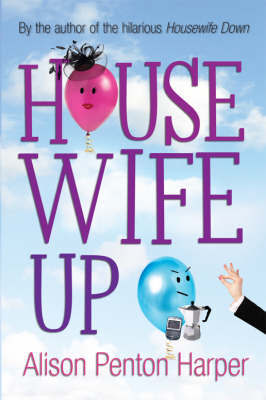 Housewife Up by Alison Penton Harper image