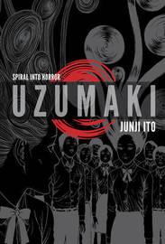 Uzumaki (3-in-1, Deluxe Edition) by Junji Ito