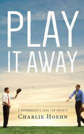Play It Away by Charlie Hoehn