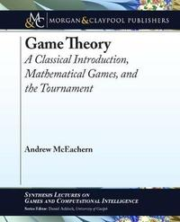 Game Theory by Andrew McEachern