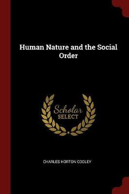 Human Nature and the Social Order by Charles Horton Cooley image