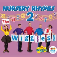 Nursery Rhymes 2 by The Wiggles