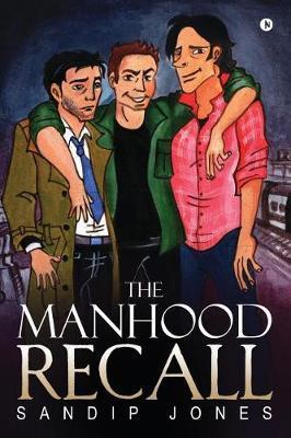 The Manhood Recall by Sandip Jones image