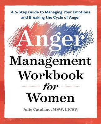 The Anger Management Workbook for Women by Julie Catalano image