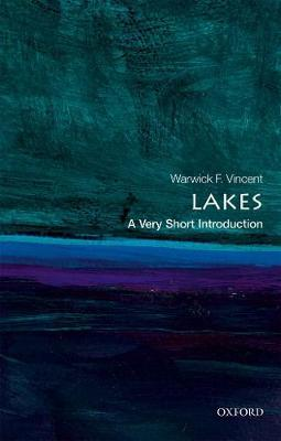 Lakes: A Very Short Introduction by Warwick F Vincent image