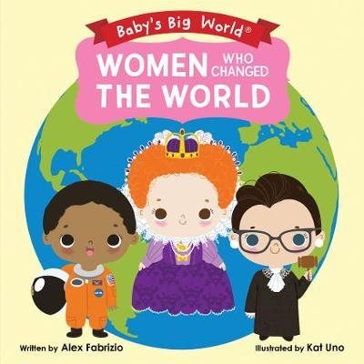 Women Who Changed the World by Alex Fabrizio