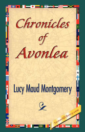 Chronicles of Avonlea by Lucy Maud Montgomery image