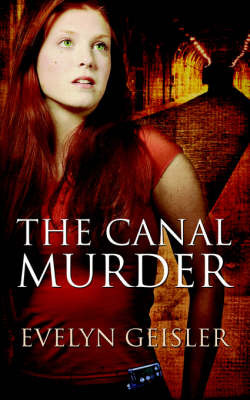 The Canal Murder by Evelyn Geisler image