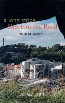 A Long Stride Shortens the Road by Donald Smith
