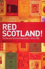 Red Scotland! by William Kenefick image