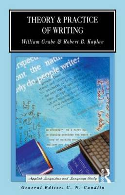 Theory and Practice of Writing by William Grabe image