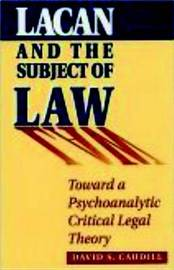 Lacan And The Subject Of Law by David S. Caudill image