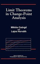 Limit Theorems in Change-Point Analysis by Miklos Csorgo